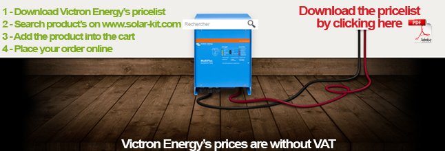 Download the pricelist and search the product reference to place your order VICTRON-ENERGY